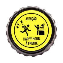 Abridor de garrafa com imã - Atenção Happy Hour a frente