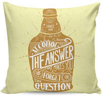 Almofada Alcohol is not the answer- 40x40cm - Almofada + Capa