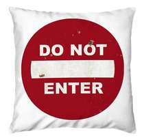 Capa Almofada Do Not Enter - 45x45cm