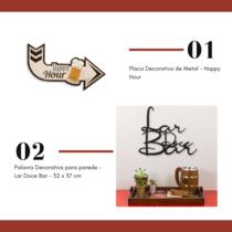 Kit Placa Decorativa de Metal Happy Hour + Palavra Decorativa para parede - Lar Doce Bar - 32 x 37 cm