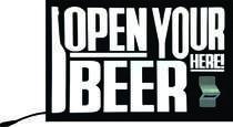 Luminoso com Abridor de Garrada - Open Your Beer Here