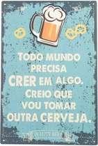 Placa Decorativa de Metal 30x40cm - Crer em outra cerveja