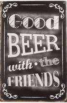 Placa Decorativa de Metal - Good Beer With the Friends - 30x20cm