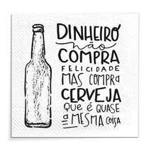 Placa Madeira MDF Dinheiro não compra felicidade mas compra cerveja - 29x29 cm