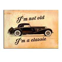 Placa Madeira MDF I'm not old, I'm a classic - 28x19 cm