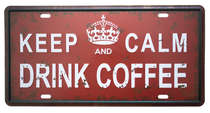 Placa Metal Vintage - Keep Calm Drink Coffee