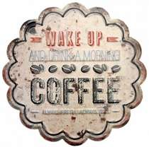 Placa Metal - Wake Up Coffee - 30 cm