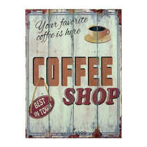 Placa em MDF  Your Favorite Coffee is Here - 40x30cm