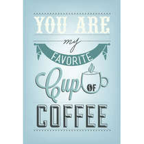 Placa MDF My Favorite Cup of Coffee -  44 x 62 cm