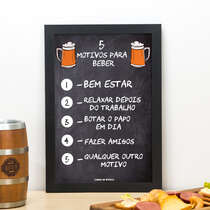 Quadro 5 motivos para beber - Linha CDB Designer 33x22 cm