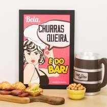 Quadro Bela Churrasqueira e do Bar - Edição Dia da Mulher - 33x22 cm