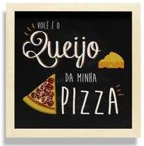 Quadro Metal Queijo da Minha Pizza  - 22,10 x 22,10 cm