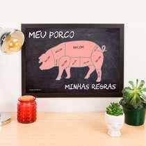 Quadro Meu Porco Minhas Regras - 45x33 cm