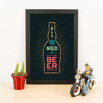 Quadro - All you need is beer - Cores - 33x23 cm