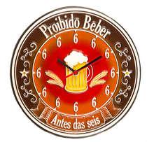 Relógio - Proibido Beber antes das 6 - 30 cm