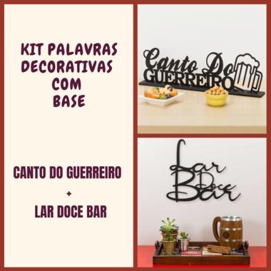 Kit Especial Palavras Decorativas - Canto do Guerreiro + Lar Doce Bar