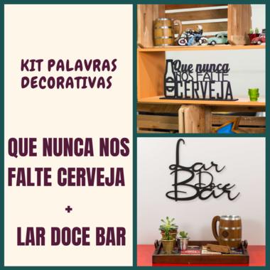 Kit Especial Palavras Decorativas - Nunca nos falte cerveja + Lar Doce Bar
