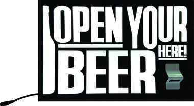 Luminoso com Abridor de Garrafa - Open Your Beer Here
