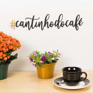 Palavra Decorativa para Parede - # Cantinho do Café - 9 x 39 cm x 3 mm