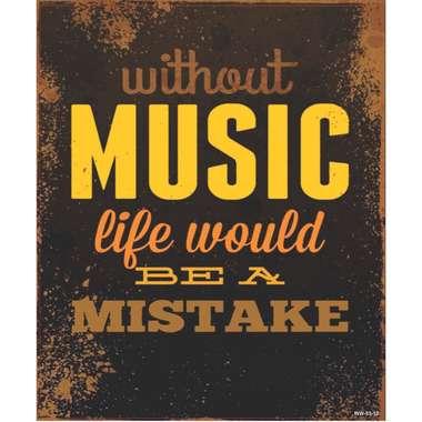 Placa Decorativa MDF - Without Music