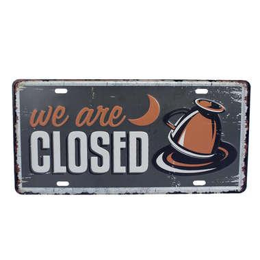 Placa Decorativa Metal - We are Closed