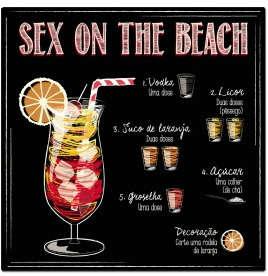 Placa Metal Sex on The Beach - 20x20cm