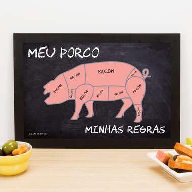 Quadro Meu Porco Minhas Regras - 22x33 cm