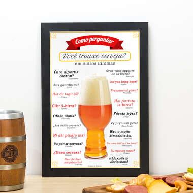 Quadro Como perguntar você trouxe cerveja? - 33x22 cm