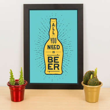 Quadro - All you need is beer - Verde - 33x23 cm