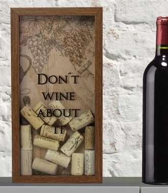 Quadro porta rolhas 31x16 cm - Don´t wine about it