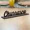 Palavra Decorativa com base  - Churrasco