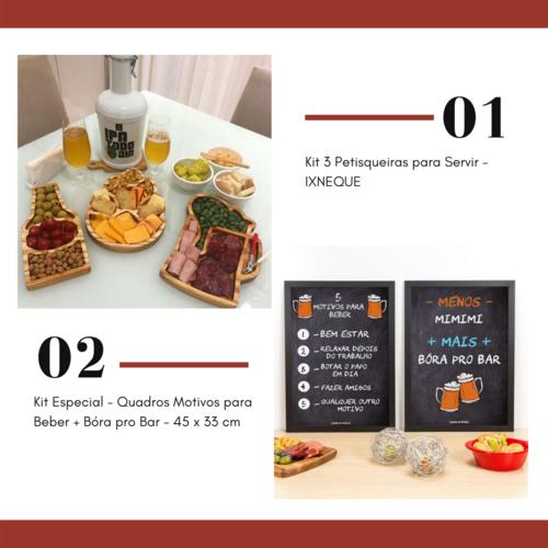 Kit 3 Petisqueiras para Servir  IXNEQUE + Kit Especial - Quadros Motivos para Beber + Bóra pro Bar - 45 x 33 cm