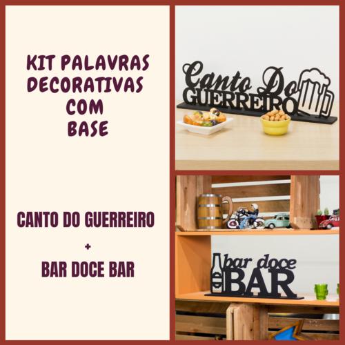 Kit Especial Palavras Decorativas - Canto do Guerreiro + Bar Doce Bar