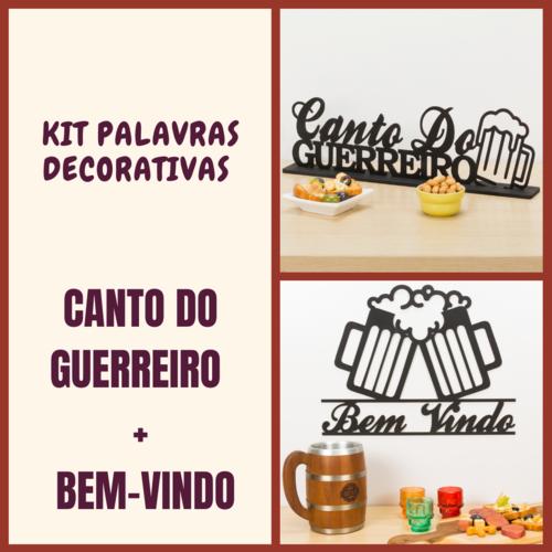 Kit Especial Palavras Decorativas - Canto do Guerreiro + Bem - Vindo