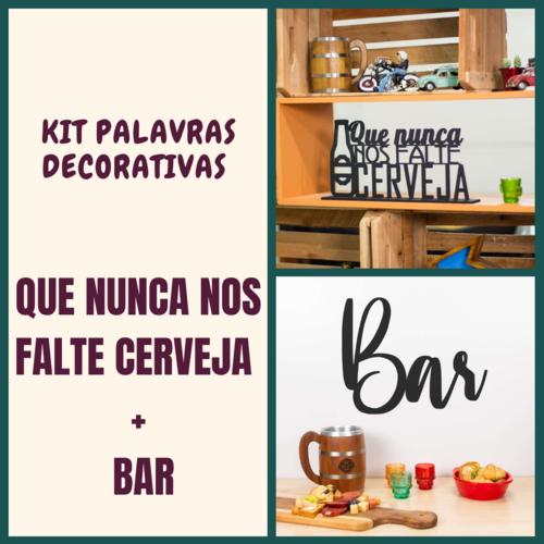 Kit Especial Palavras Decorativas - Nunca nos falte cerveja + Bar
