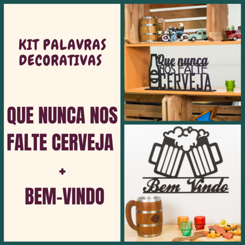 Kit Especial Palavras Decorativas - Nunca nos falte cerveja + Bem-vindo