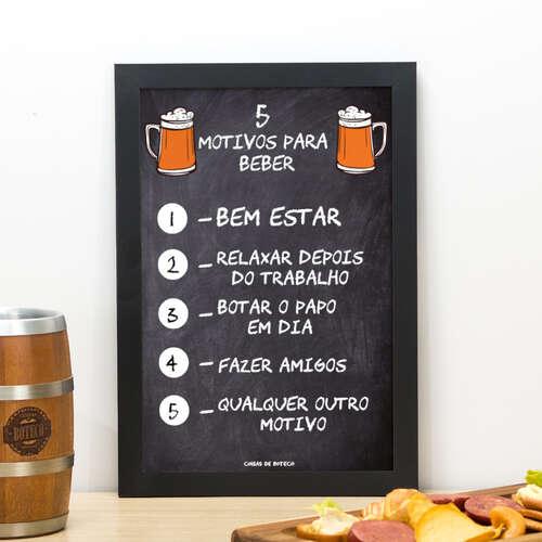 Quadro 5 motivos para beber - 33x22 cm