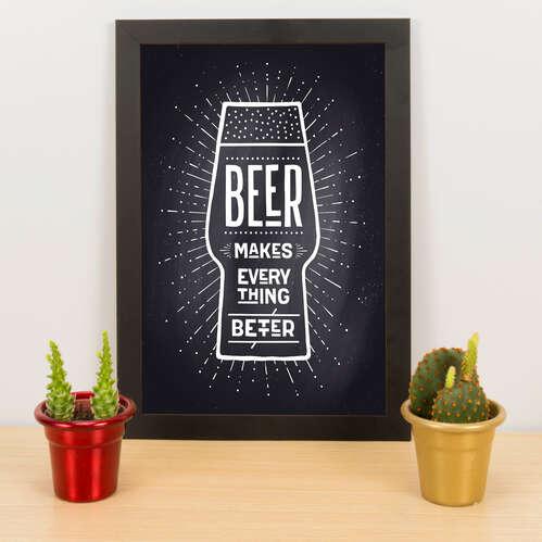 Quadro - Beer makes everything better - Preto - 33x23 cm